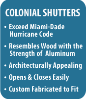 Colonial Shutters Features